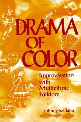 Drama of Color By Saldana, Johnny